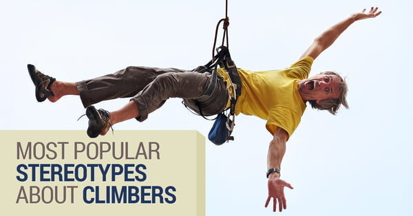 Five Stereotypes About Climbers